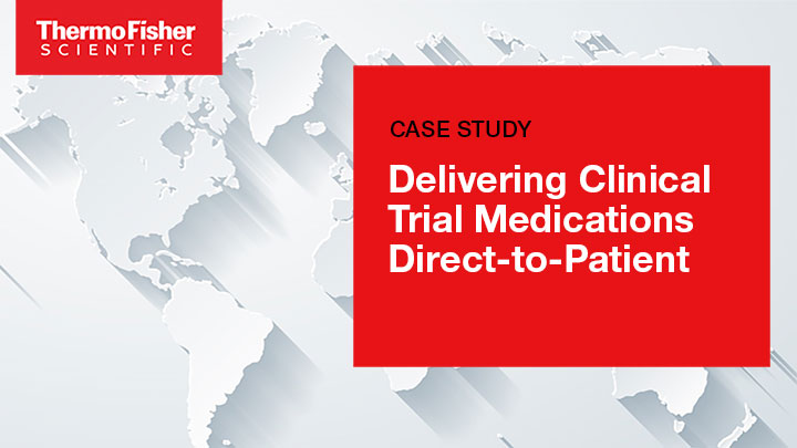 Delivering Clinical Trial Medications Direct-to-Patient